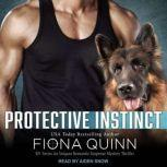 Protective Instinct, Fiona Quinn