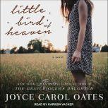 Little Bird of Heaven A Novel, Joyce Carol Oates