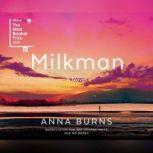 Milkman, Anna Burns