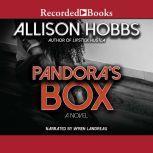 Pandora's Box, Alison Hobbs