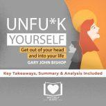 Unfu*k Yourself by Gary John Bishop, Best Self Audio