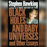 Black Holes and Baby Universes and Other Essays, Stephen Hawking
