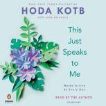 This Just Speaks to Me Words to Live By Every Day, Hoda Kotb
