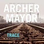 Trace A Joe Gunther Novel, Archer Mayor