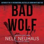 Bad Wolf, Nele Neuhaus