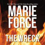 Wreck, The, Marie Force