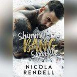 Shimmy Bang Sparkle, Nicola Rendell