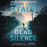 Dead Silence A Foundlings Novel, Wendy Corsi Staub