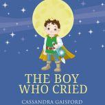 The Boy Who Cried, Cassandra Gaisford