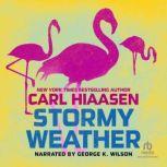 Stormy Weather, Carl Hiaasen