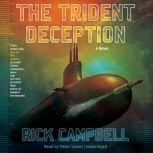 The Trident Deception, Rick Campbell