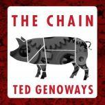 The Chain Farm, Factory, and the Fate of Our Food, Ted Genoways