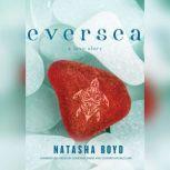 Eversea, Natasha Boyd