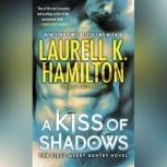 A Kiss of Shadows, Laurell K. Hamilton