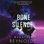 Bone Silence, Alastair Reynolds