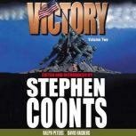 Victory - Volume 2 Into the Fire, Stephen Coonts