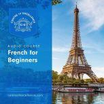 French for Beginners, Centre of Excellence