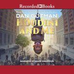 Houdini and Me, Dan Gutman