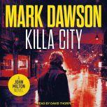 Killa City, Mark Dawson