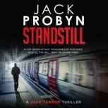 Standstill Jake Tanner #1, Jack Probyn
