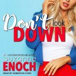 Don't Look Down, Suzanne Enoch