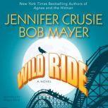 Wild Ride, Jennifer Crusie