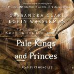 Pale Kings and Princes, Cassandra Clare