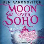 Moon Over Soho, Ben Aaronovitch