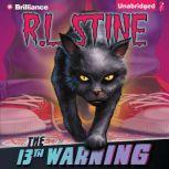 The 13th Warning, R.L. Stine