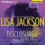 Disclosure The McCaffertys, Lisa Jackson