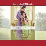 Child of Mine, David Lewis Beverly Lewis