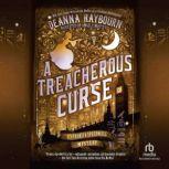 A Treacherous Curse, Deanna Raybourn
