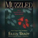 Muzzled A Kate Turner, DVM, Mystery, Eileen Brady