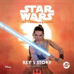 Star Wars the Force Awakens: Reys Story, Elizabeth Schaefer