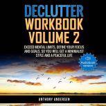 Declutter Workbook Vol. 2, Anthony Andersen