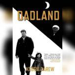 Dadland, Keggie Carew