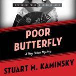 Poor Butterfly A Toby Peters Mystery, Stuart Kaminsky