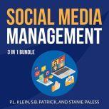 Social Media Management Bundle: 3 in 1 Bundle, Hatching Twitter, Crushing YouTube, and Instagram Secrets, P.L. Klein