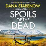 Spoils of the Dead, Dana Stabenow