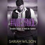 #Awestruck, Sariah Wilson