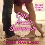 One Arctic Summer