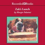 Zak's Lunch, Margie Palatini