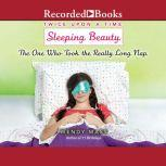 Sleeping Beauty, the One Who Took the Really Long Nap, Wendy Mass