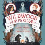 Wildwood Imperium, Colin Meloy
