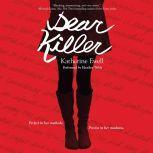 Dear Killer, Katherine Ewell