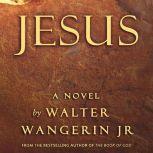 Jesus, Walter Wangerin Jr.