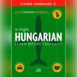 In-Flight Hungarian Learn Before You Land, Living Language