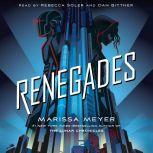 Renegades, Marissa Meyer