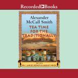 Tea Time for the Traditionally Built, Alexander McCall Smith