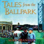 Tales from the Ballpark, Mike Shannon